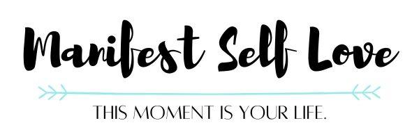 Manifest Self Love